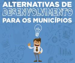CONVITE – ALTERNATIVAS DE DESENVOLVIMENTO PARA OS MUNICÍPIOS